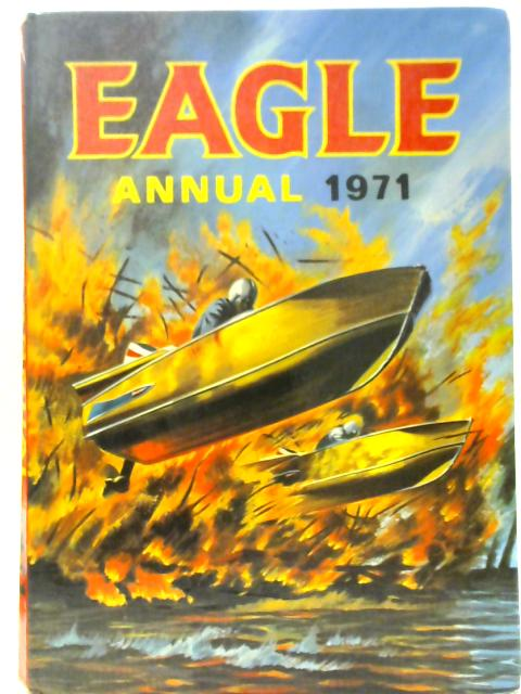 Eagle Annual 1971 By Various