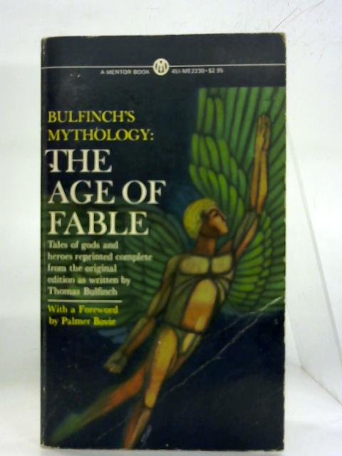 The Age of Fable. By Thomas Bulfinch