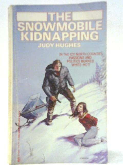 The Snowmobile Kidnapping By Judy Hughes