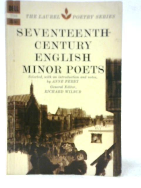 Seventeenth Century English Minor Poets By Richard Wilbur