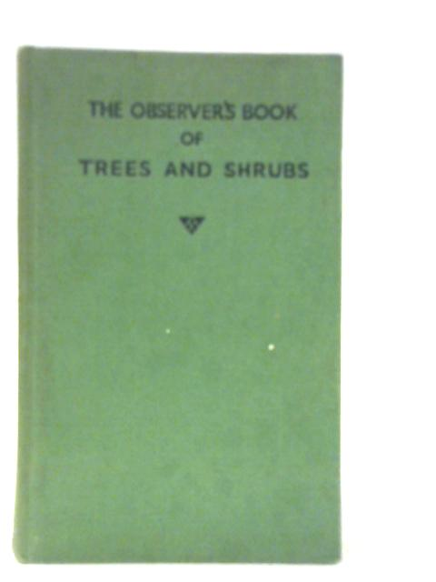 The Observer's Book of Trees & Shrubs By W. J. Stokoe