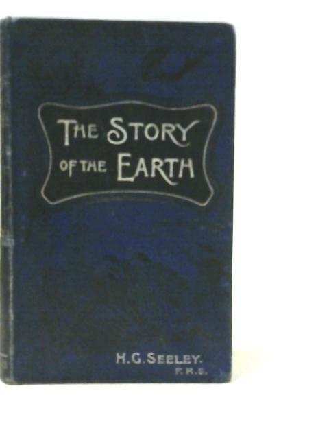 The Story of the Earth in Past Ages by H.G. Seeley