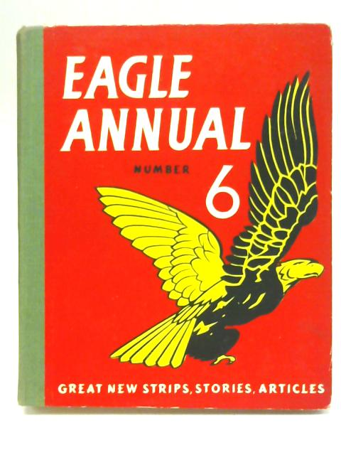 Eagle Annual Number 6 By Marcus Morris
