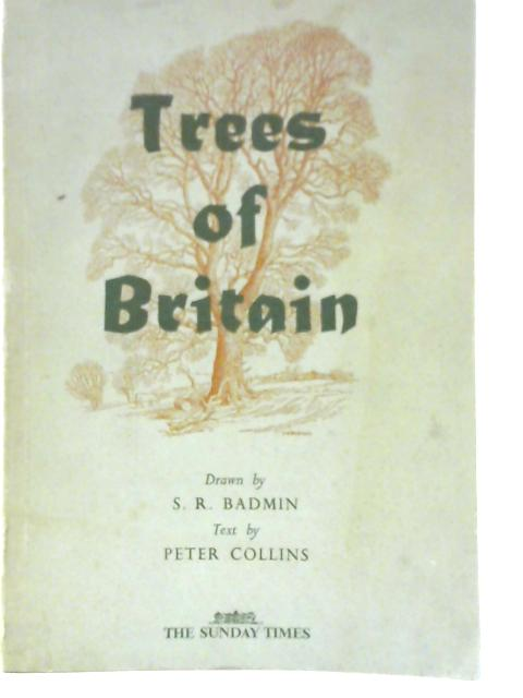 Trees of Britain By Peter Collins
