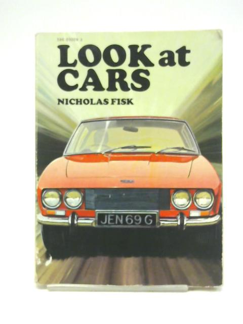 Look at cars By Nicholas Fisk