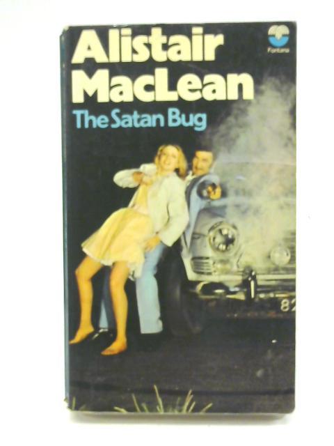 The Satan Bug By Alistair MacLean