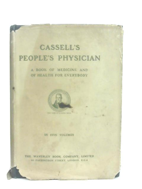 Cassell's People's Physician Vol IV by Anon