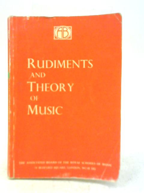 Rudiments and Theory of Music By Royal Schools of Music