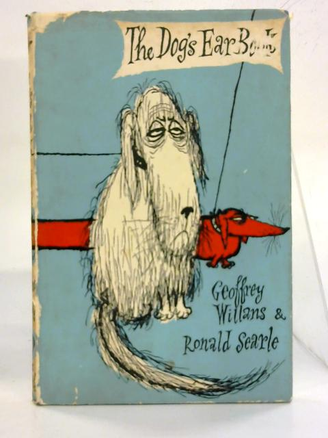 The Dog's Ear Book. By Geoffrey Williams & Ronald Searle