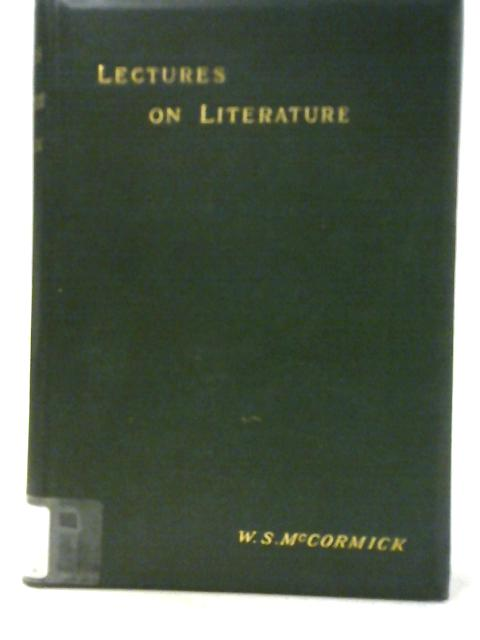 Three Lectures on English Literature By William S. M'Cormick