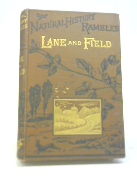 Lane and Field by Rev. J G Wood