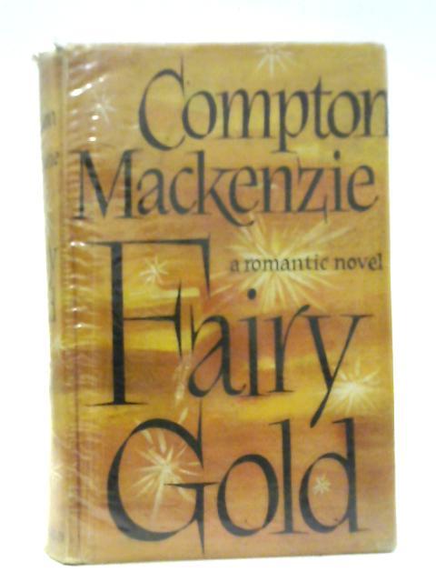 Fairy Gold (UK HB in DJ) by Compton Mackenzie