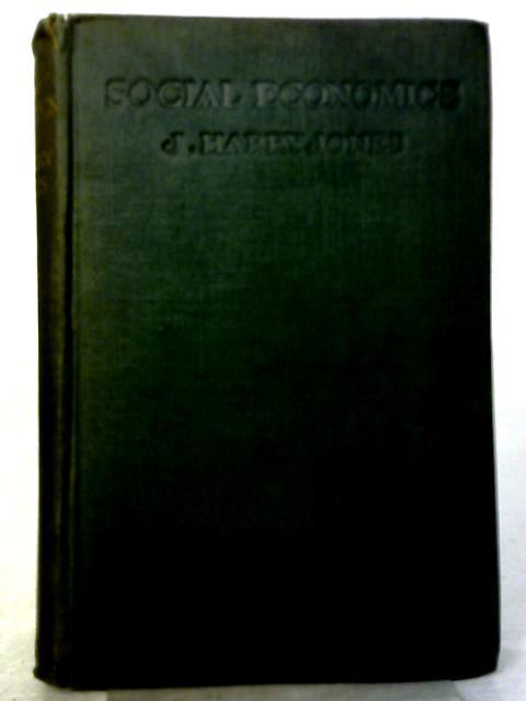 Social Economics By J. Harry Jones