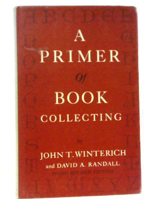 Primer of Book Collecting 3 Rev Edition By John T. Winterich