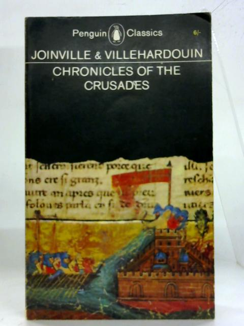 The Chronicles of the Crusades. (Penguin Classics) By Jean de Joinville