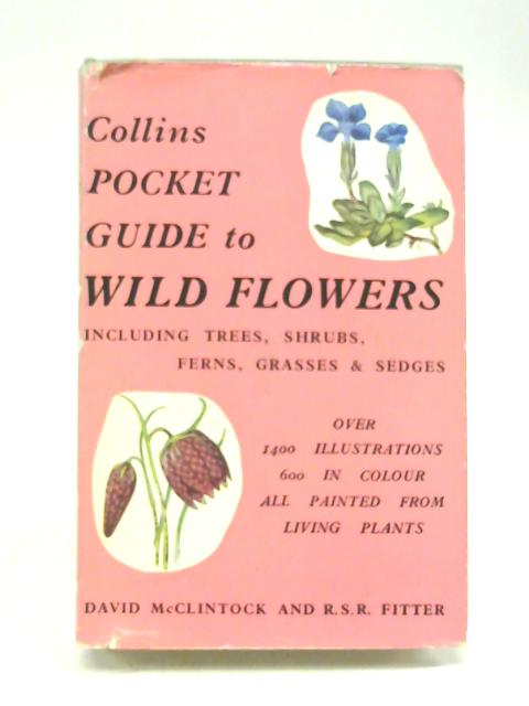 Wild Flowers (Collins Pocket Guides Series) By David McClintock