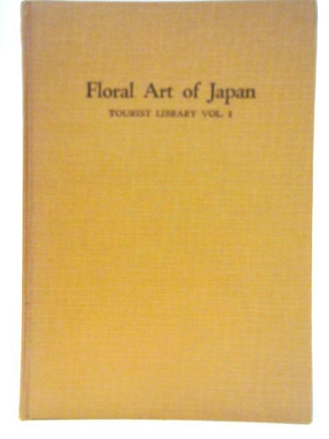 Floral Art of Japan Volume 1 By Issotei Nishikawa