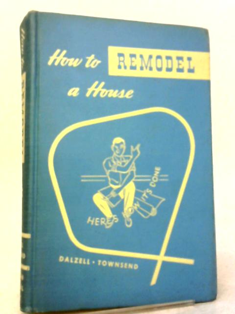 How To Plan A House By Townsend and Dalzell