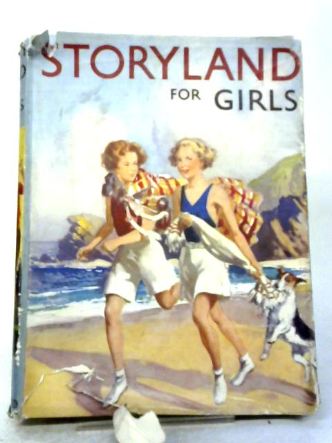Storyland For Girls By Various ed. Mary England