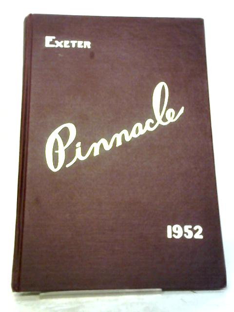 Pinnacle Yearbook Exeter 1952 by Various