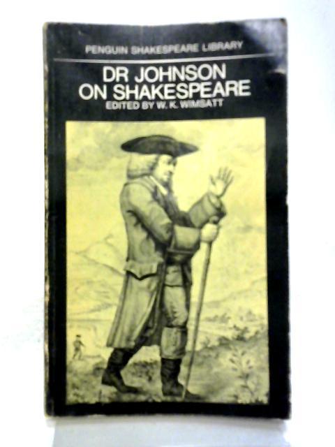 Dr. Johnson on Shakespeare By Samuel Johnson