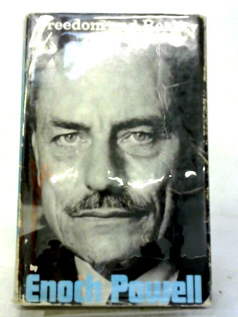 Freedom and Reality by J. Enoch Powell
