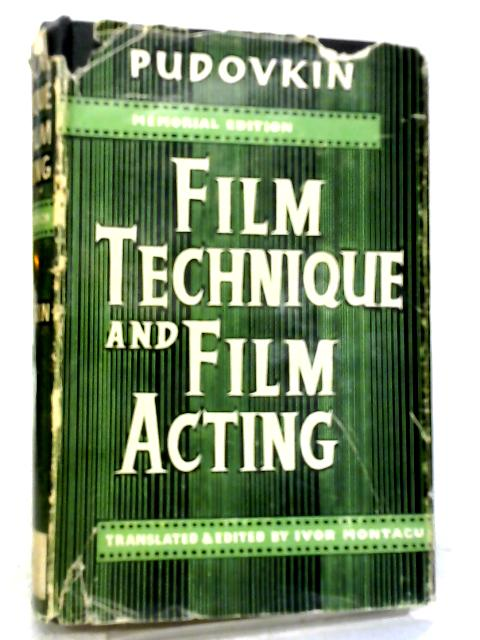 Film Technique and Film Acting By Vsevolod Pudovkin