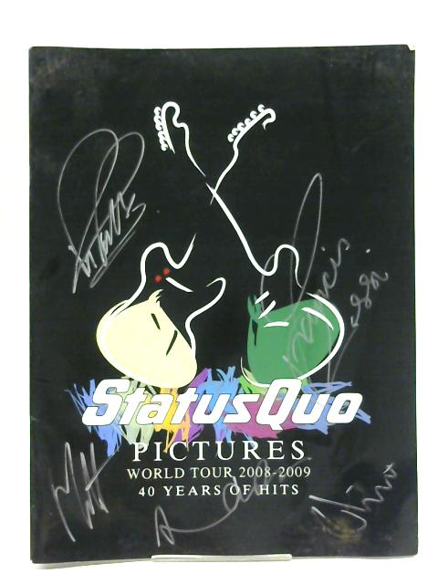 Status Quo World Tour Programme 2008 -2009 By Unstated