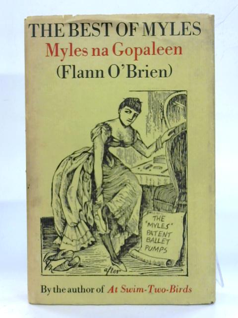 The Best Of Myles. By Myles Na Gopaleen