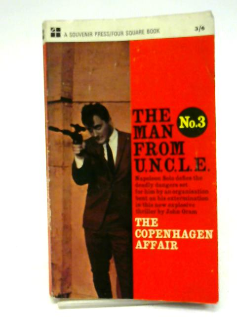 The Man From Uncle No.3 - The Copenhagen Affair By John Oram