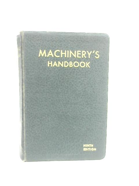 Machinery's Handbook for Machine Shop and Drafting-Room By Anon