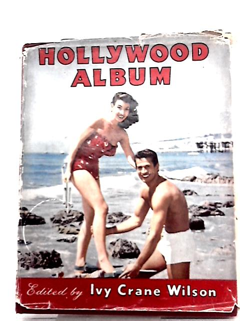 The Tenth Hollywood Album By Ivy Crane Wilson (Ed.)