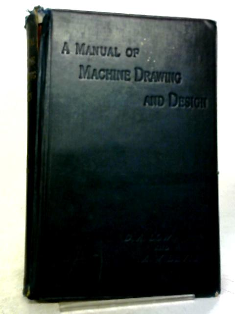 A Manual Of Machine Drawing And Design By Low & Bevis