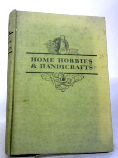 Home Hobbies and Handicrafts By Various