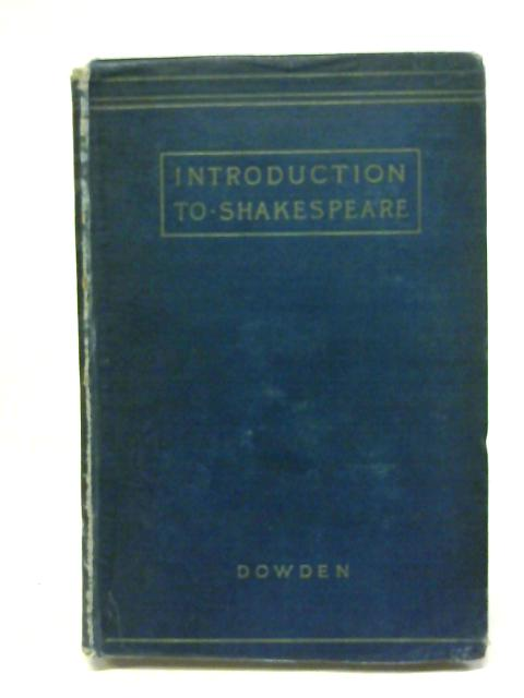 Introduction To Shakespeare By Edward Dowden