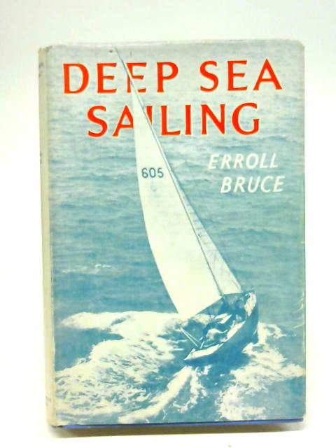 Deep Sea Sailing By Erroll Bruce