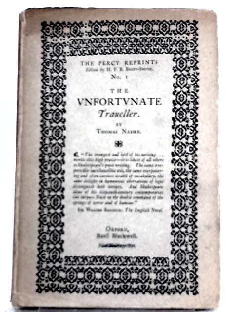 The Vnfortvnate Traueller By Thomas Nashe