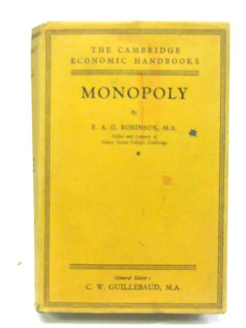 Monopoly By E.a.g. Robinson