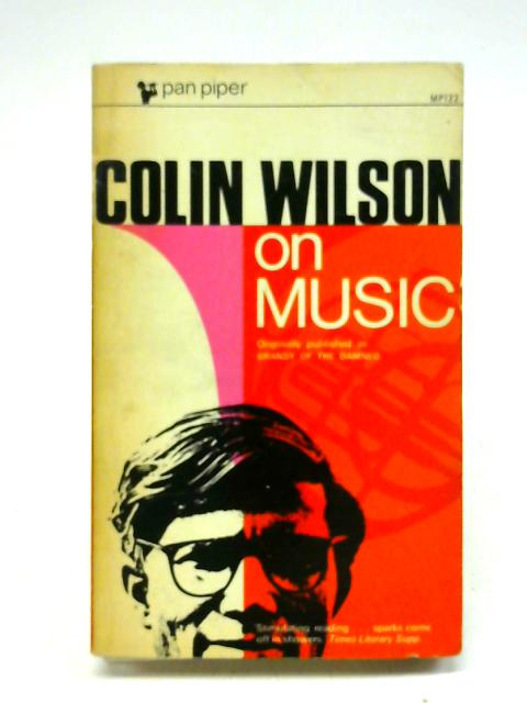 Colin Wilson on Music By Colin Wilson