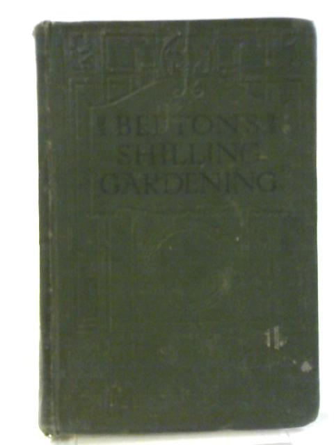 Beeton's Shilling Gardening Book By Unknown