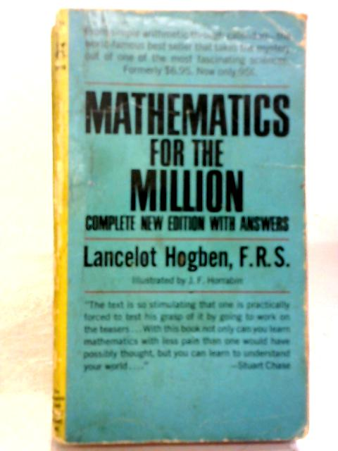 Mathematics For The Million (Pocket Books) By Lancelot Thomas Hogben