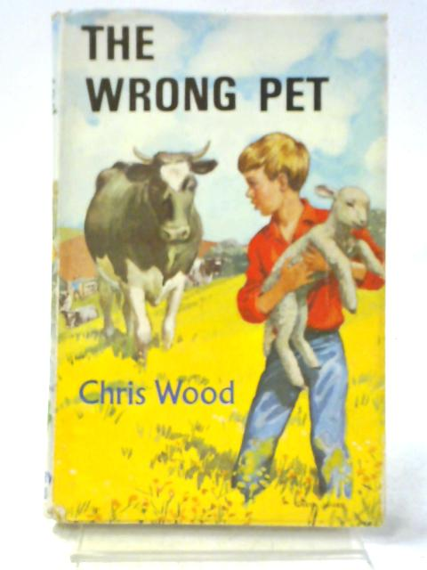 The Wrong Pet By Christine Wood