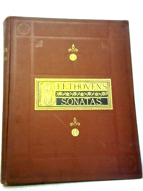 Sonatas For The Pianoforte Composed By Beethoven By Beethoven