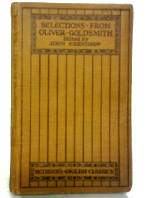 Selections From Oliver Goldsmith By Oliver Goldsmith