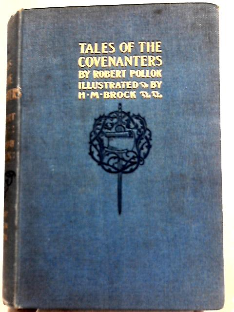 Tales of the Covenanters By Robert Pollok