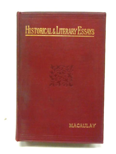 Essays historical literary By Lord macaulay