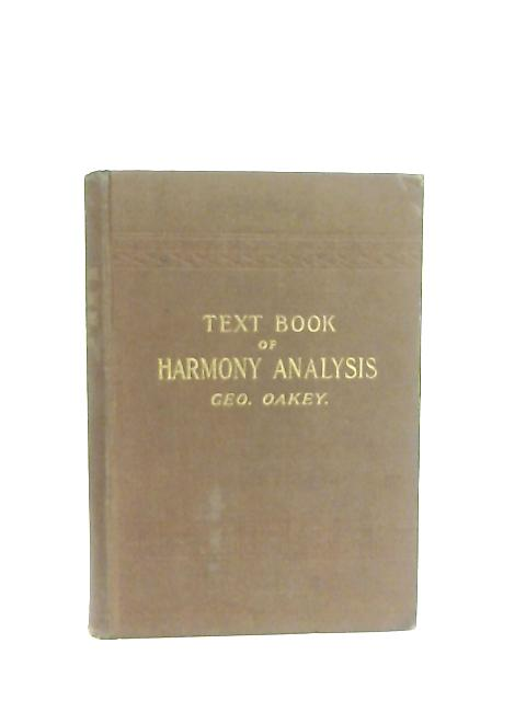 Text Book of Harmony Analysis By George Oakey