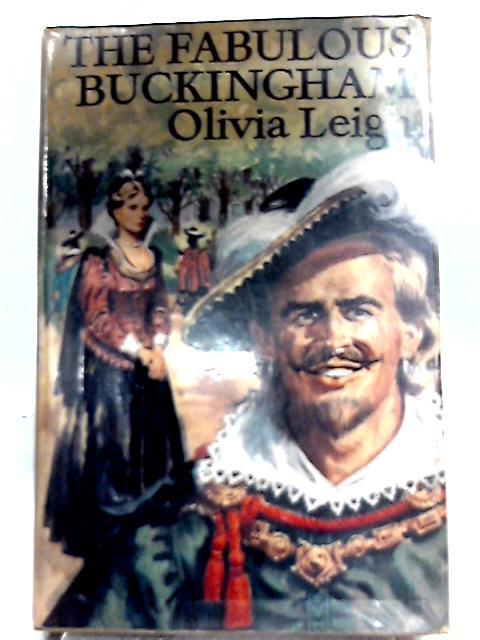 The Fabulous Buckingham By Olivia Leigh