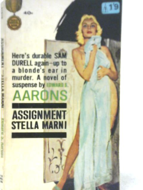Assignment Stella Marni By Edward S. Aarons