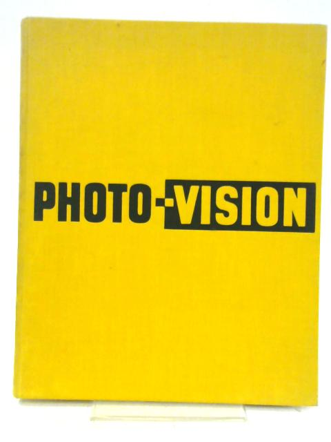 Photo-Vision By Ray Bethers